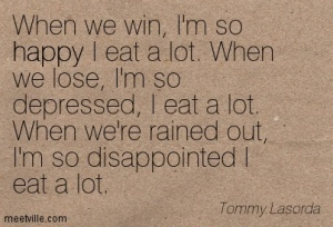 Quotation-Tommy-Lasorda-happiness-happy-Meetville-Quotes-6365